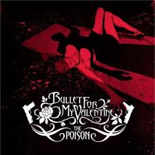 Bullet For My Valentine - The Poison lyrics