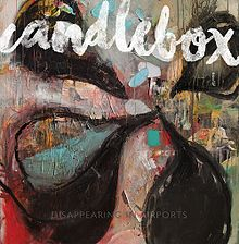Candlebox - Disappearing in airports lyrics