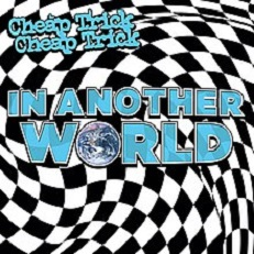 Cheap Trick - In another world lyrics