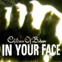 Children Of Bodom - In Your Face lyrics