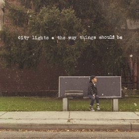 City Lights - The way things should be lyrics