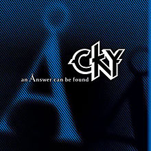 CKY - An answer can be found lyrics