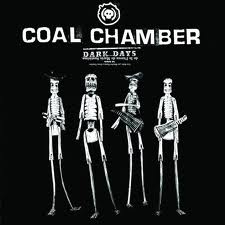 Coal Chamber - Dark Days lyrics