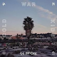Cold War Kids - L.A. divine lyrics