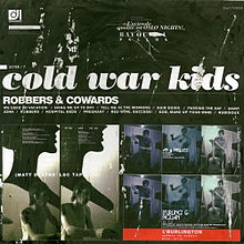 Cold War Kids - Robbers & cowards lyrics
