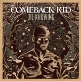 comeback kid die knowing album