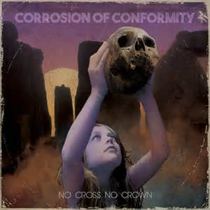 Corrosion Of Conformity - Wolf named crow lyrics