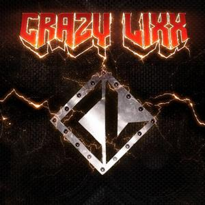 Crazy Lixx - Crazy Lixx lyrics