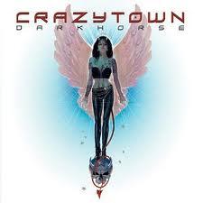 Crazy Town lyrics