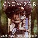 Crowbar - Obedience Thru Suffering lyrics