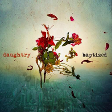 Daughtry - Baptized lyrics