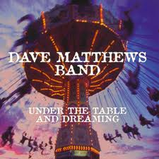 Dave Matthews Band - Under The Table And Dreaming lyrics