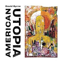David Byrne - American utopia lyrics