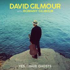 David Gilmour - Yes i have ghosts lyrics
