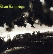 Dead Kennedys - Fresh Fruit For Rotting Vegetables lyrics