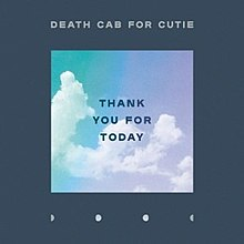 Death Cab For Cutie - Thank you for today lyrics