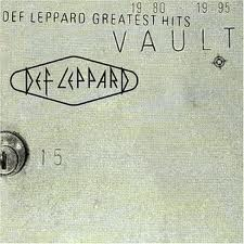 Def Leppard - Vault: Def Leppards Greatest Hits lyrics