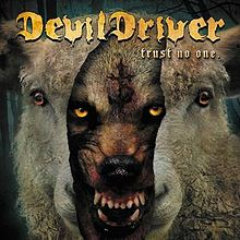 Devildriver - Trust no one lyrics