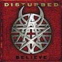 Disturbed - Believe lyrics