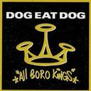 Dog Eat Dog - All Boro Kings lyrics