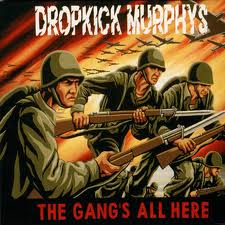 Dropkick Murphys The Gang's All Here lyrics