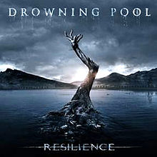 Drowning pool - Resilience lyrics