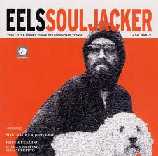 Eels - Souljacker lyrics