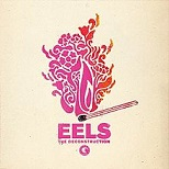Eels - The deconstruction lyrics