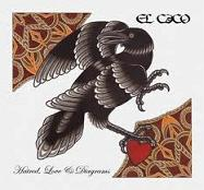 El caco - Hatred, love and diagrams lyrics