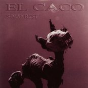 El caco - Solid rest lyrics