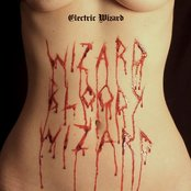 Electric Wizard - Wizard bloody wizard lyrics