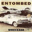 Entombed - Wreckage lyrics