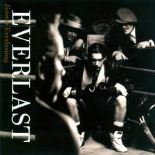 Everlast - Forever Everlasting lyrics
