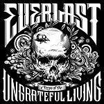 Everlast - Songs of the ungrateful living lyrics