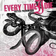 Every Time I Die - Gutter Phenomenon lyrics
