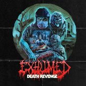 Exhumed - Death revenge lyrics