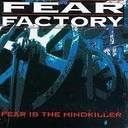 Fear Factory - Fear Is The Mindkiller lyrics