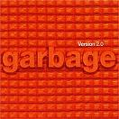 Garbage - Version 2.0 lyrics