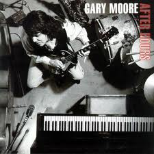 Gary Moore - After Hours lyrics
