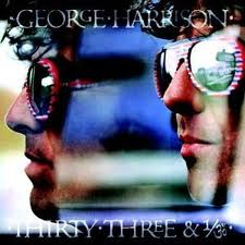 George Harrison - Thirty Three & 1/3 lyrics
