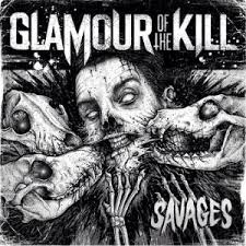 Glamour Of The Kill - Savages lyrics