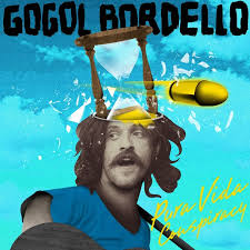 Gogol Bordello - Pura vida conspiracy lyrics