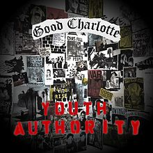 Good Charlotte - Youth authority lyrics