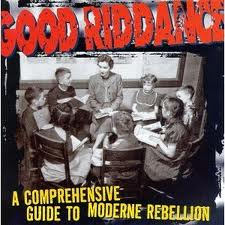 Good Riddance - A Comprehensive Guide To Moderne Rebellion lyrics