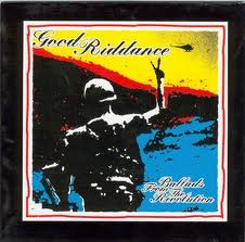 Good Riddance - Ballads From The Revolution lyrics