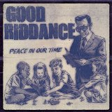 Good Riddance - Peace in our time lyrics