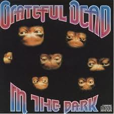 Grateful Dead - In The Dark lyrics