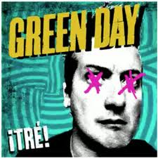 Letras de Green day - Tre!
