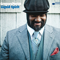 Gregory Porter - Liquid spirit lyrics