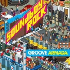 Groove Armada See what you get lyrics